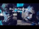 Sad Multifandom | Stop Crying.