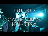 Garlic Kings @ Ионотека