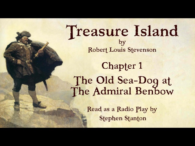 Treasure Island - Chapter 1 The Old Sea-Dog at the Admiral Benbow