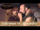 Süleyman ve Alexandra - Muhteşem Yüzyıl - 2.Bölüm