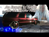 An Excuse to BASS! +Slo-Mo 4k Woofer Flex - 4 18's 30,000 Watts - New E-40