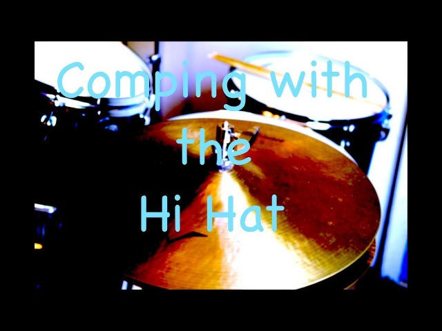Jazz Drum Lesson: Comping with the Hi Hat