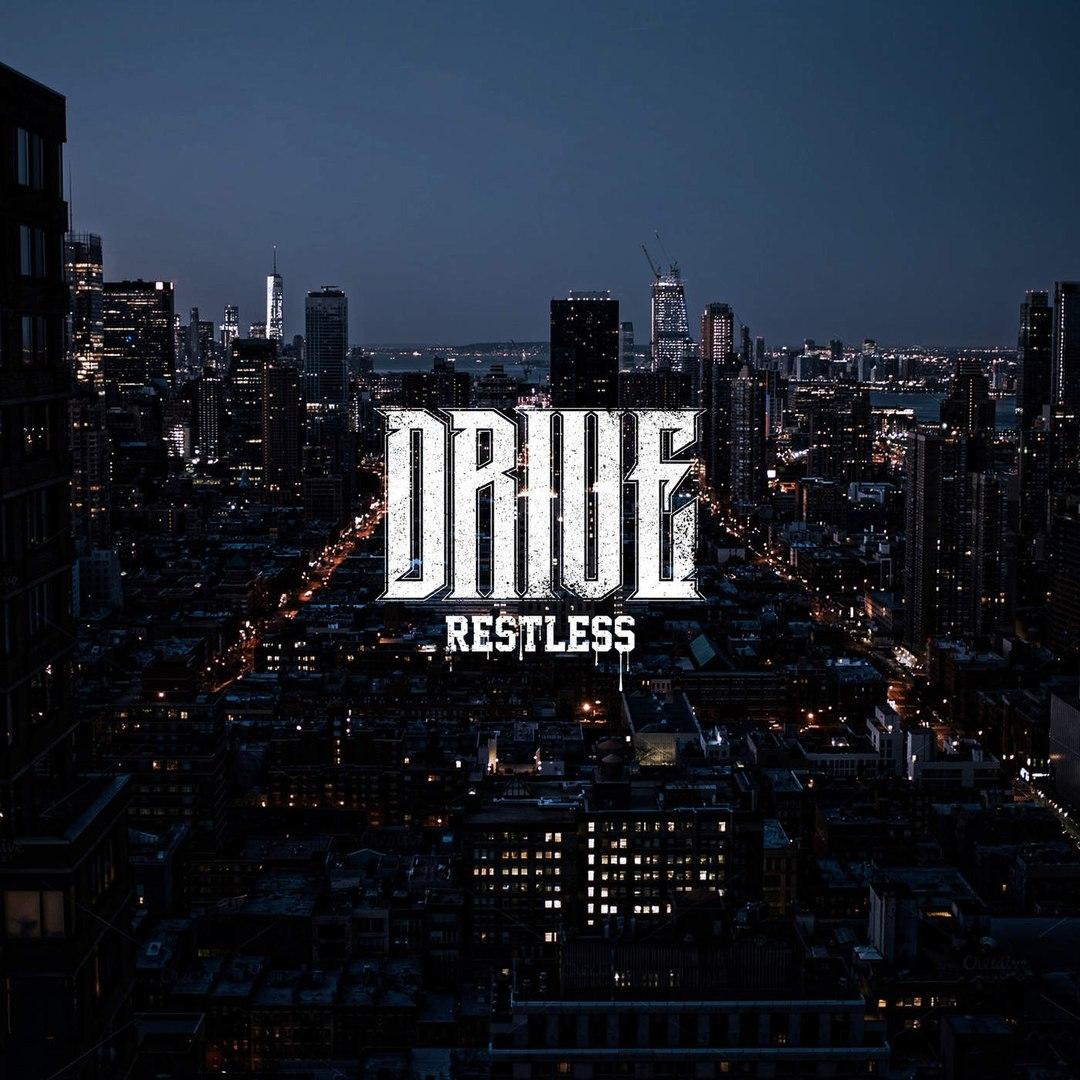 Drive. - Restless (2016)
