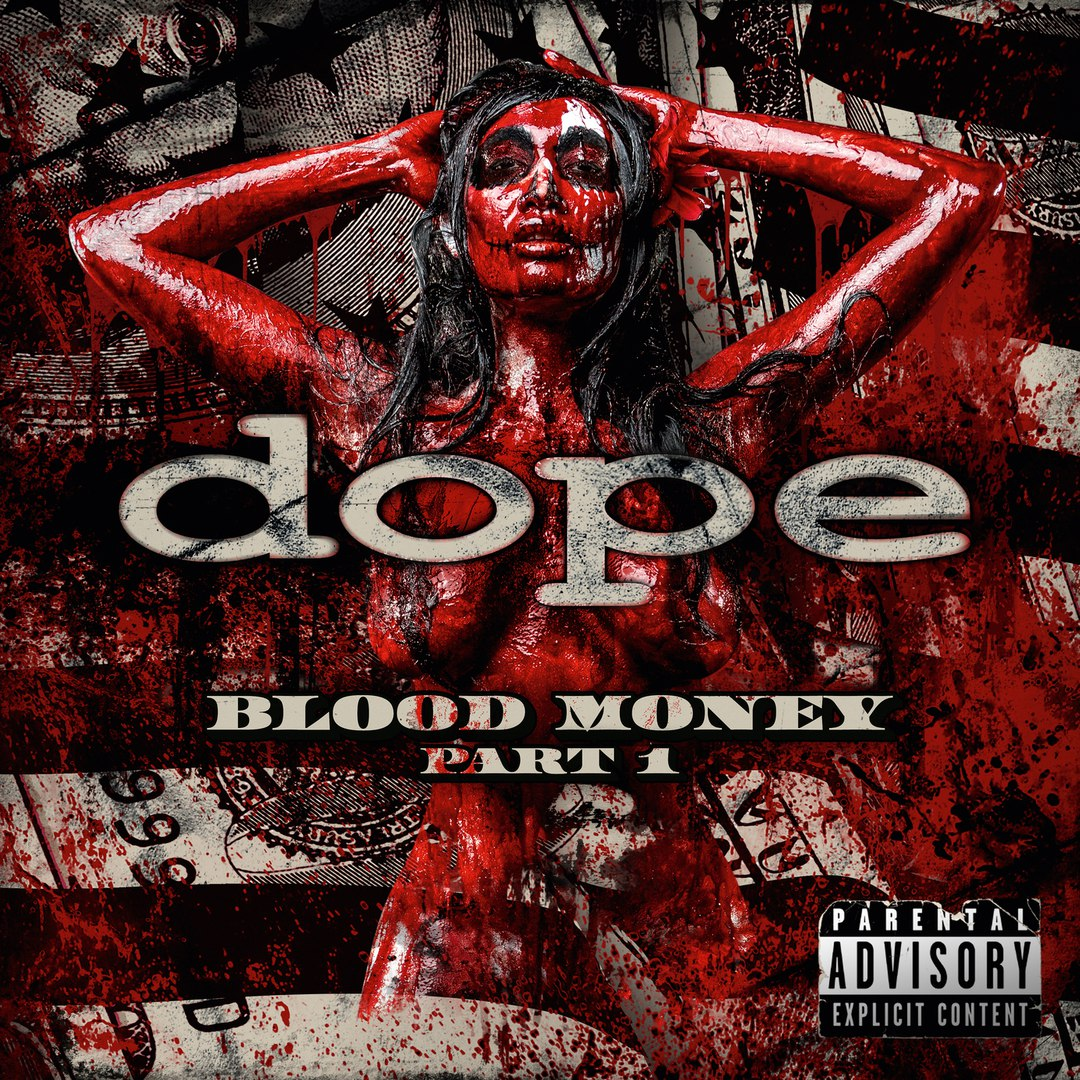 Dope - Blood Money (Part 1) (2016)