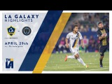 HIGHLIGHTS LA Galaxy vs. Philadelphia Union  April 29th, 2017