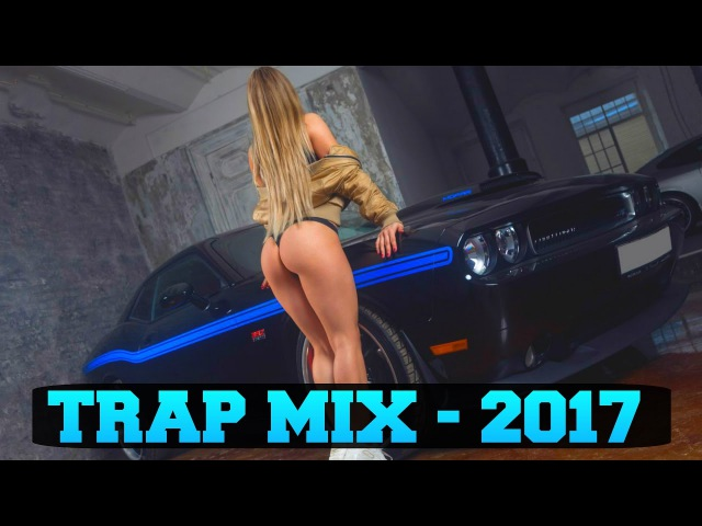 Trap Music 2017 🚀 Bass Boosted Best Trap Mix 🚀Twerk Music Video HD 2⃣0⃣1⃣7⃣