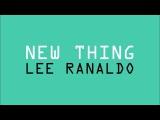 Lee Ranaldo - New Thing