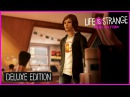 Life is Strange: Before the Storm – Deluxe Edition / Трейлер