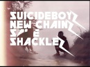 $UICIDEBOY$ NEW CHAINS SAME SHACKLES ПЕРЕВОД НА РУССКИЙ