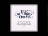 Last Autumn's Dream Hold On To My Heart