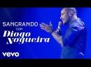 Diogo Nogueira - Sangrando (Ao Vivo)