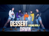 DAWIN - Dessert (Remix ver.) HOLIC SSO Choreography