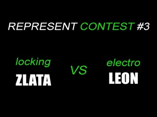 Represent Contest 3 | ZLATA vs LEON