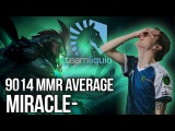 Miracle playing Siltbreaker with Team Liquid  9014 avg. MMR enough!