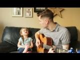 4-летняя девочка завоюет ваше сердце своим пением песни «Youve Got A Friend In Me» вместе с папой