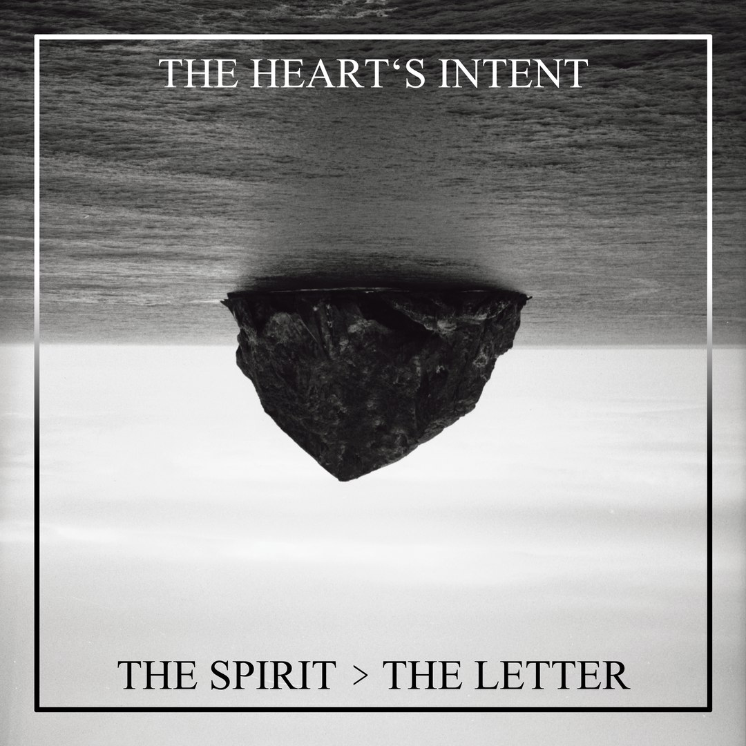 The Heart's Intent - The Spirit > The Letter [EP] (2016)