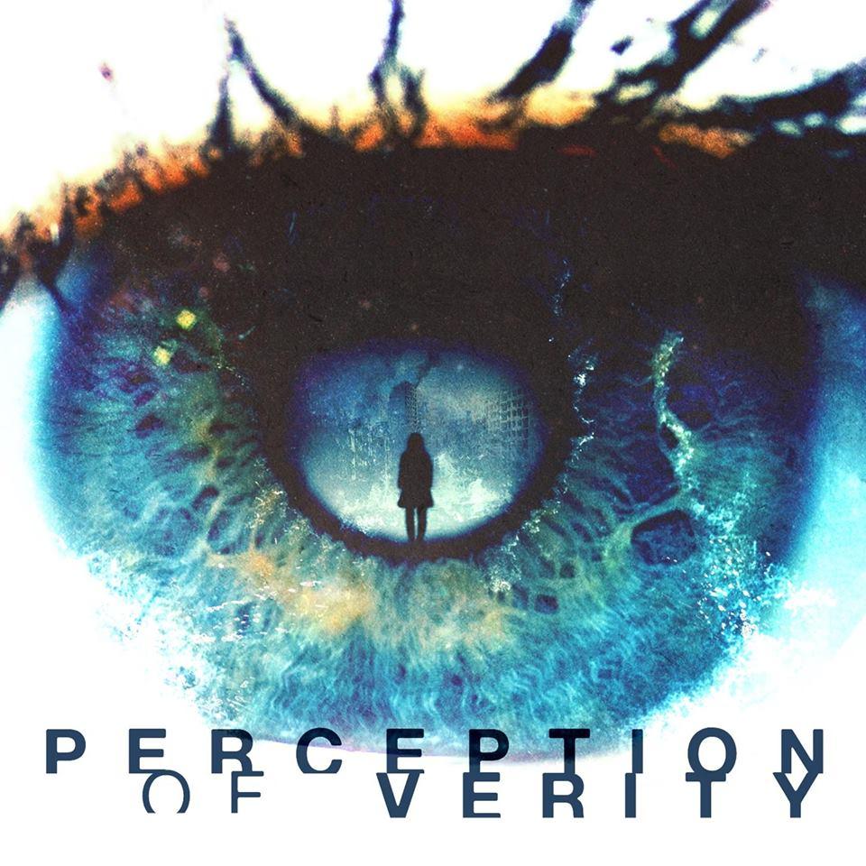 Perception Of Verity - Perception Of Verity (2016)