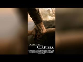В поисках Клариссы (2013) | Looking for Clarissa