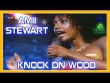 AMII STEWART - Knock On Wood (1979) ...