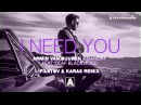 Armin van Buuren Garibay - I Need You feat. Olaf Blackwood Filatov Karas Extended Remix