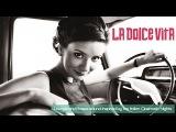 Top Lounge Chillout Music - La Dolce Vita ( Lounge and Bossa Music, Best Italian Movie)