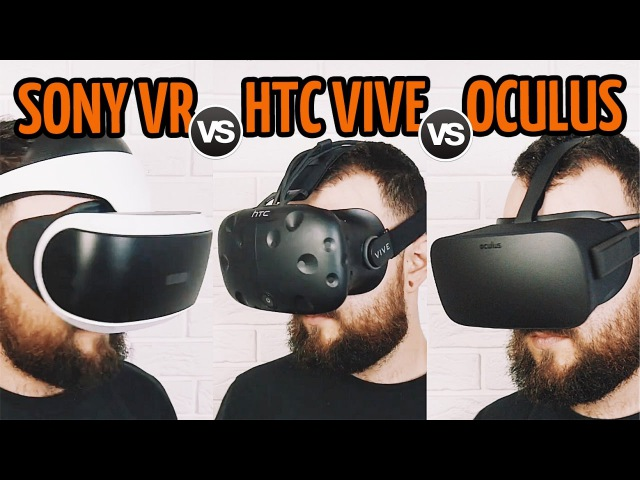 VERSUS ВСЕХ ШЛЕМОВ ВИРТУАЛЬНОЙ РЕАЛЬНОСТИ. Sony VR, HTC Vive, Oculus Rift