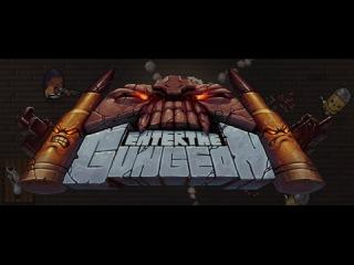 [Enter the gungeon] s1e3 Третий крестовый поход