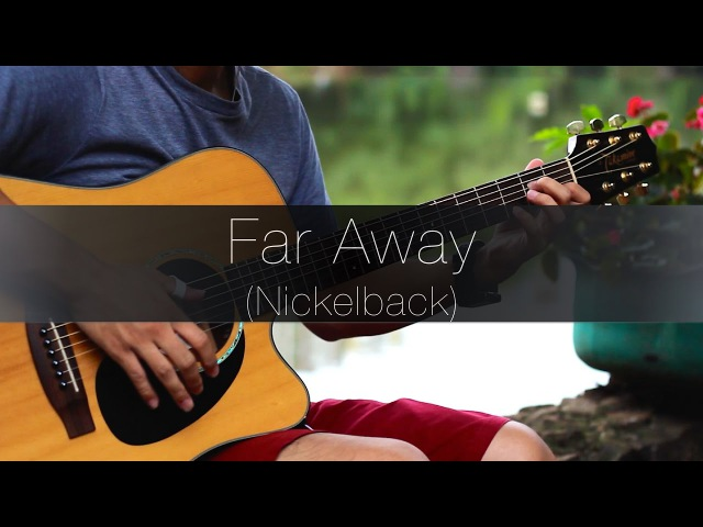(Nickelback) Far Away - Rodrigo Yukio (Fingerstyle Guitar Cover)(FREE TABS VIDEO)
