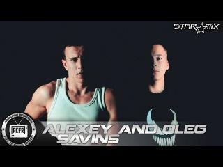 PK|FR STAR MIX #67 Alexey and Oleg Savins