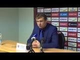 Послематчевая пресс-конференция П.Гусева и А. Талалаева