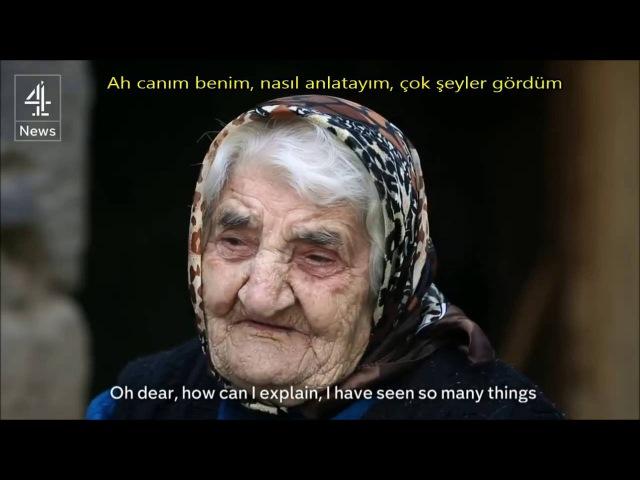 100 Yıl Sonra Köyünü Görmek / To See Her Village After 100 Years