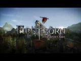 Firstborn: Kingdom Come - Геймплей | Трейлер
