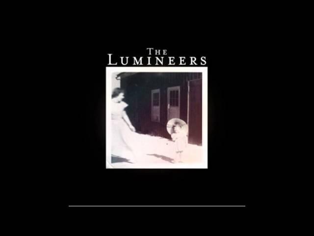 The Lumineers - Ain't Nobody's Problem