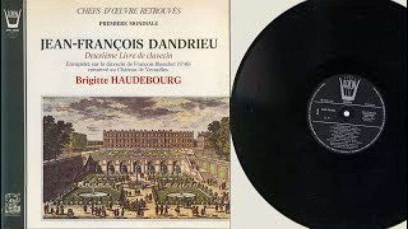 Brigitte Haudebourg (harpsichord) Jean-François Dandrieu, Deuxième Livre de clavecin