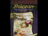 Shakespeare The Animated Tales  A Midsummer Night's Dream