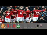 Hasil Pertandingan MU Tadi Malam Manchester United vs Saint Etienne 3-0  Highlights HD 16022017