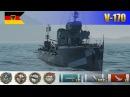 Немецкий эсминец V-170 - Один в поле воин, 9 фрагов | World of Warships Replays