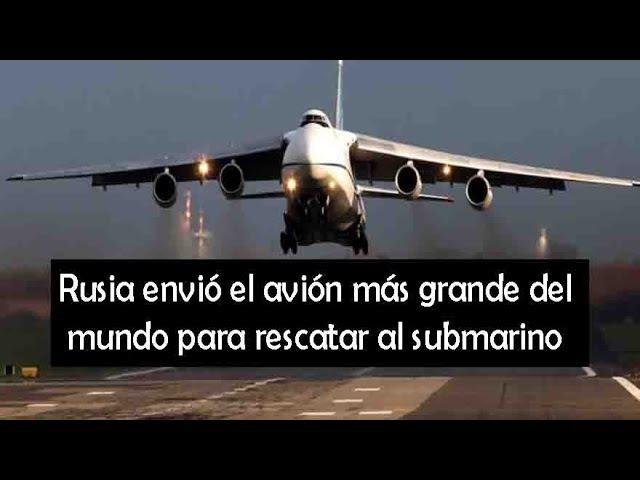 AVIÓN RUSO AN-124 SE DIRIGE A ARGENTINA PARA EL RESCATE DEL SUBMARINO