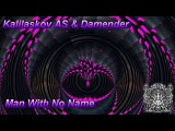 Kalilaskov AS and Damender - Man With No Name (Coming Soon) Ohm Ganesh Pro