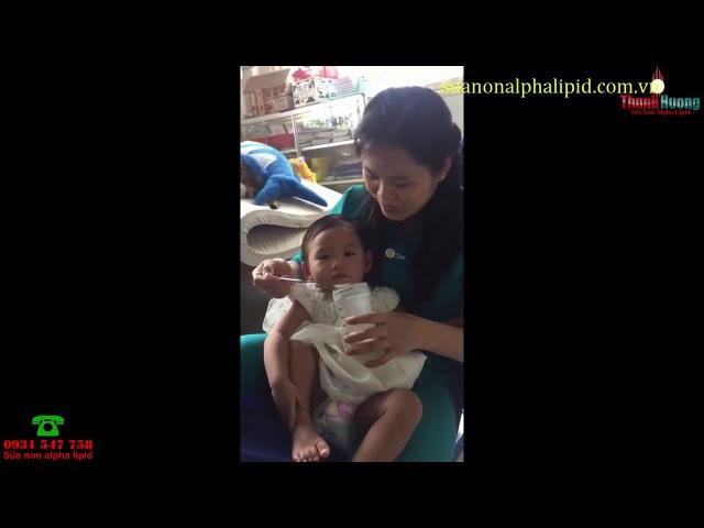 Nhân chứng sữa non alpha lipid - Bé trân bị sinh non có hơn 6 tháng nhưng có sức khỏe tuyệt vời