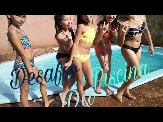 Desafio da piscina(feat Ariany Ribeiro,Letícia Godoy,Sophia Capacio e Mayra Athayde