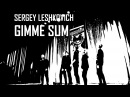 Slop Rock–Gimme Sum (Hydraulix Remix) Dance Video   @sergey_leshkovich Choreography