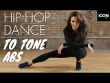 Танцевальная тренировка на пресс в стиле Хип Хоп