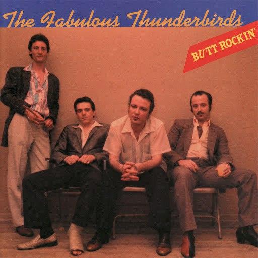 The Fabulous Thunderbirds альбом Butt Rockin'