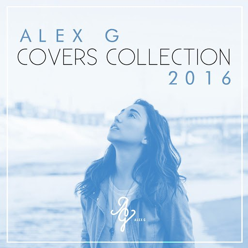 Alex G альбом Covers Collection 2016