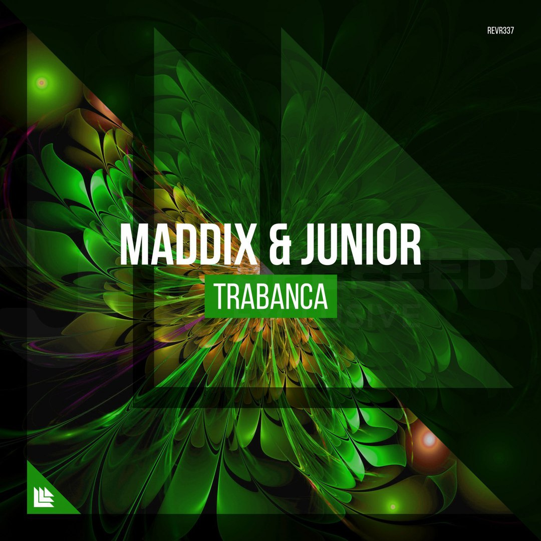 Maddix & JUNIOR - Trabanca (Extended Mix)
