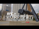 UFC 218 Embedded  Vlog Series - Episode 4