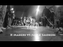 X makers VS Just 4 Smokers Can You Kickit 2017 Final