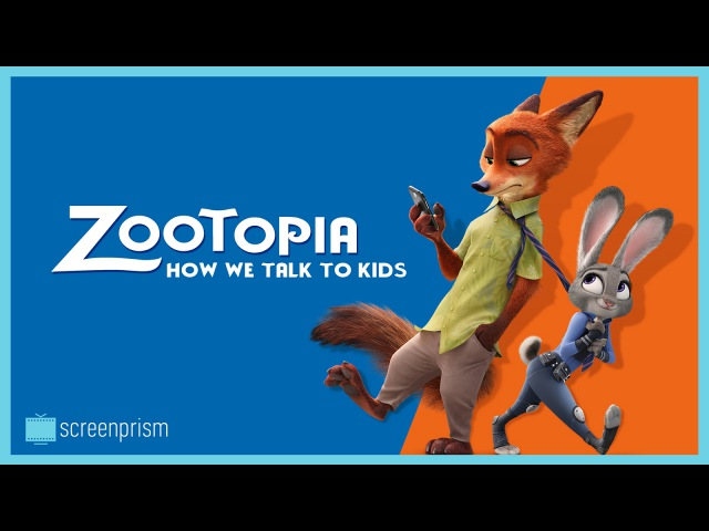 Zootopia's Deep Meaning How We Talk to Kids