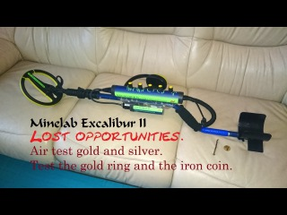 Minelab excalibur ii air test gold and silver. - youtube.